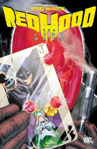 Red Hood – The Lost Days (TPB) (2011)