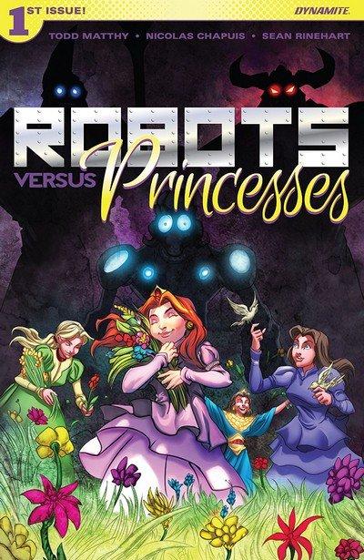 Robots Vs. Princesses #1 (2018)