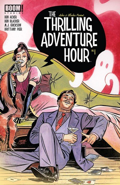 The Thrilling Adventure Hour #1 (2018)