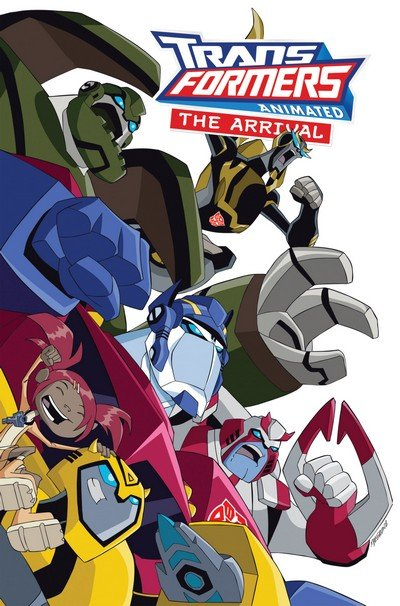 Transformers Animated – The Arrival (TPB) (2009)