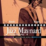 Jazz Maynard Vol. 1 – 2 (TPB) (2017-2018)