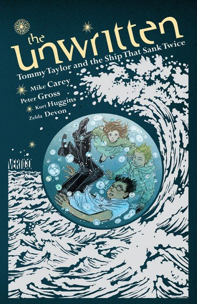 The Unwritten – Tommy Taylor and the Ship That Sank Twice (2013) (OGN)