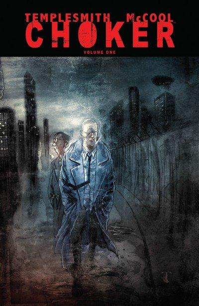 Choker Vol. 1 (TPB) (2012)