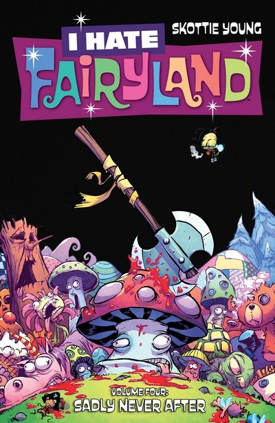 I Hate Fairyland Vol. 4 – Sadly Never After (TPB) (2018)