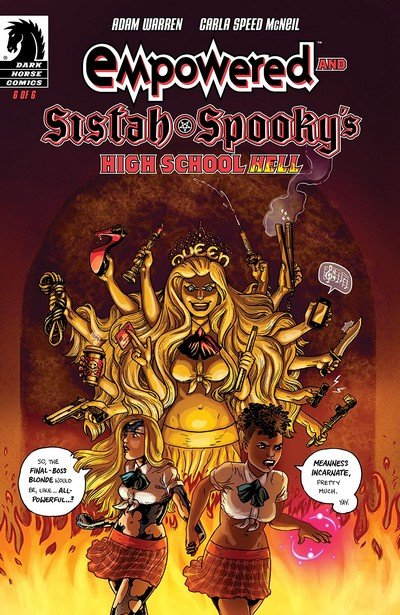 Empowered And Sistah Spooky's High School Hell #6 (2018)