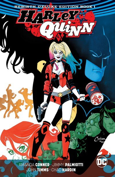 Harley Quinn – Rebirth Deluxe Edition Book 1 (2017)