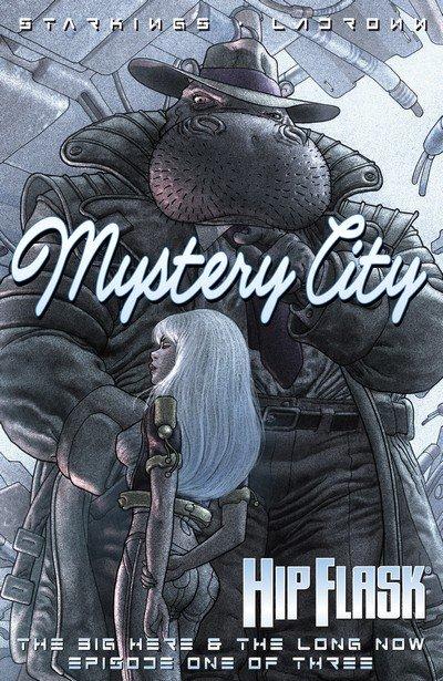 Hip Flask – Mystery City (TPB) (2005)