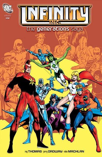 Infinity Inc. – The Generations Saga Vol. 1 (2011)