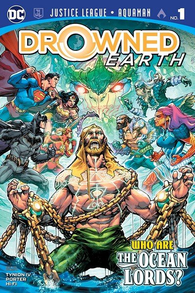 Justice League – Aquaman – Drowned Earth Special #1 (2018)