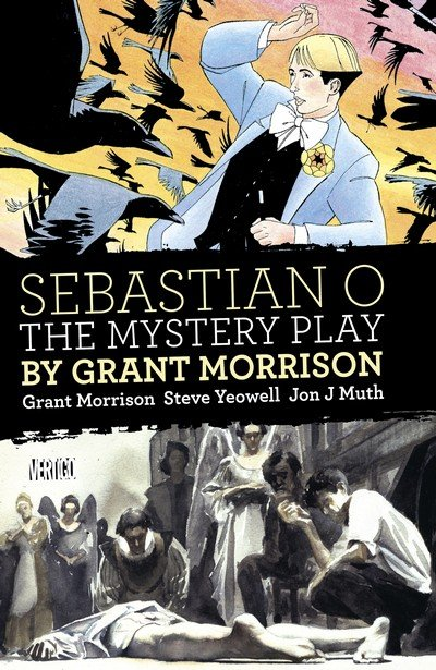 Sebastian O – The Mystery Play by Grant Morrison (2017)