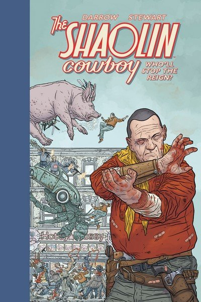 Shaolin Cowboy – Who'll Stop the Reign (TPB) (2017)