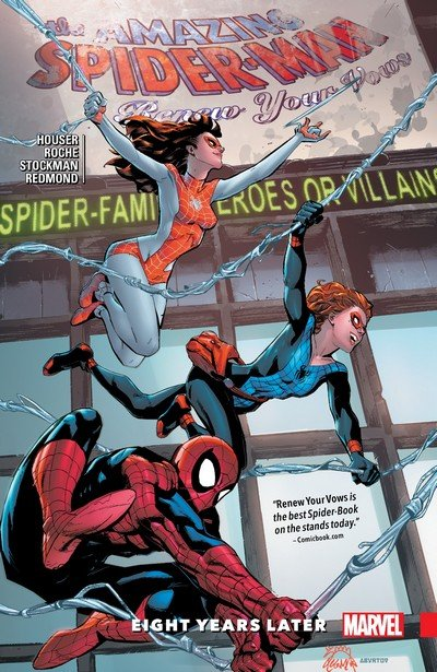 Amazing Spider-Man – Renew Your Vows Vol. 3 – Eight Years Later (TPB) (2018)