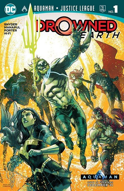 Aquaman – Justice League – Drowned Earth #1 (2018)