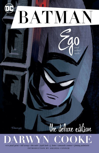 Batman – Ego and Other Tails – The Deluxe Edition (TPB) (2017)