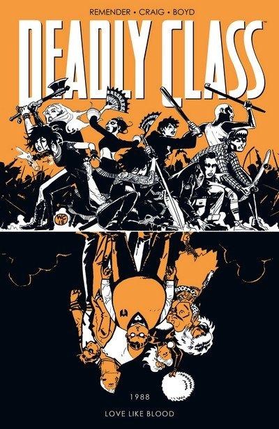 Deadly Class Vol. 7 – Love Like Blood (TPB) (2018)