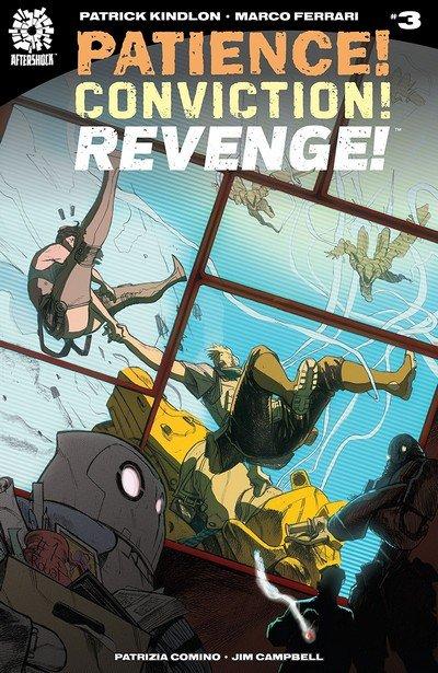 Patience! Conviction! Revenge! #3 (2018)