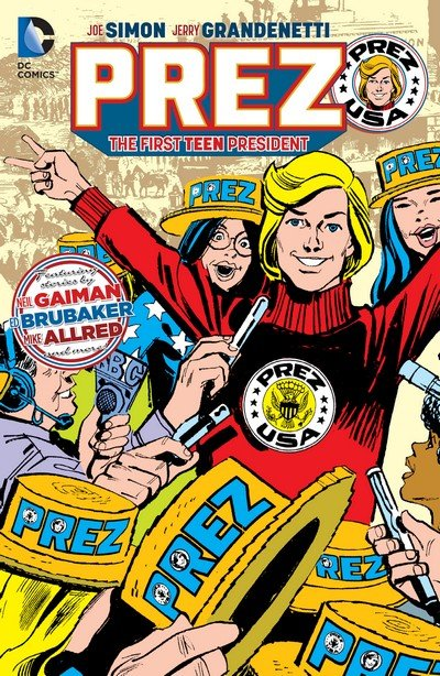 Prez – The First Teen President (TPB) (2016)