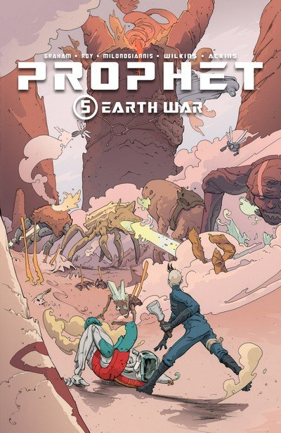 Prophet Vol. 5 – Earth War (TPB) (2017)