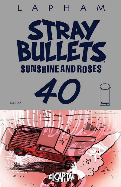 Stray Bullets – Sunshine And Roses #40 (2018)
