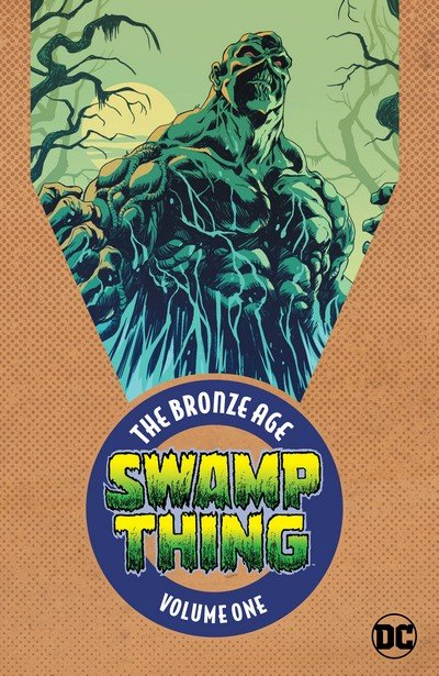 Swamp Thing – The Bronze Age Vol. 1 (2018)