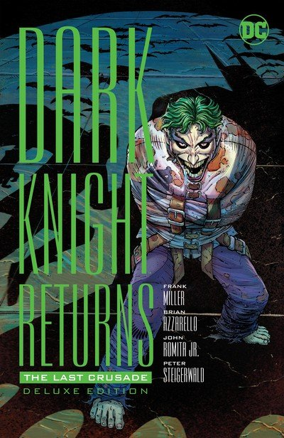 The Dark Knight Returns – The Last Crusade – The Deluxe Edition (2016)