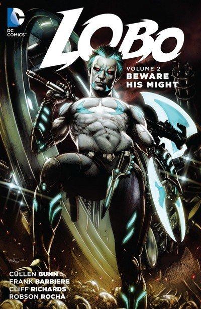 Lobo Vol. 2 – Beware His Might (TPB) (2016)