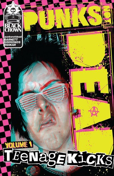 Punks Not Dead Vol. 1 – Teenage Kicks (TPB) (2018)