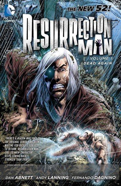 Resurrection Man Vol. 1 – Dead Again (TPB) (2012)