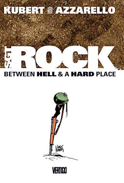 Sgt. Rock – Between Hell and a Hard Place (TPB) (2003)