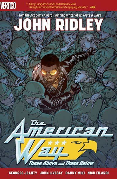 The American Way – Those Above and Those Below (TPB) (2018)