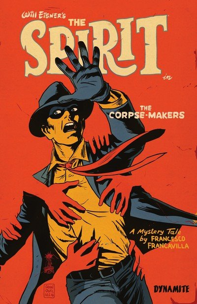 Will Eisner's The Spirit – The Corpse-Makers (TPB) (2018)