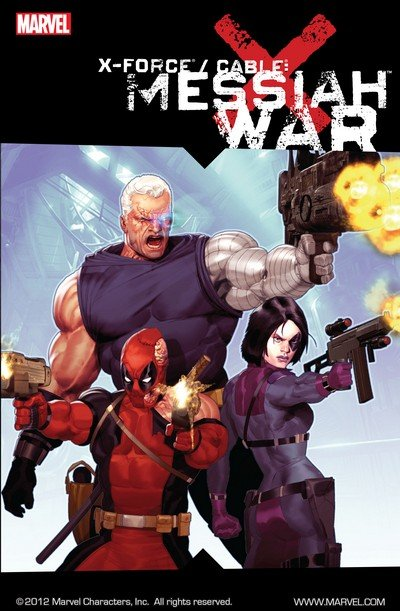 X-Force-Cable – Messiah War (TPB) (2009)