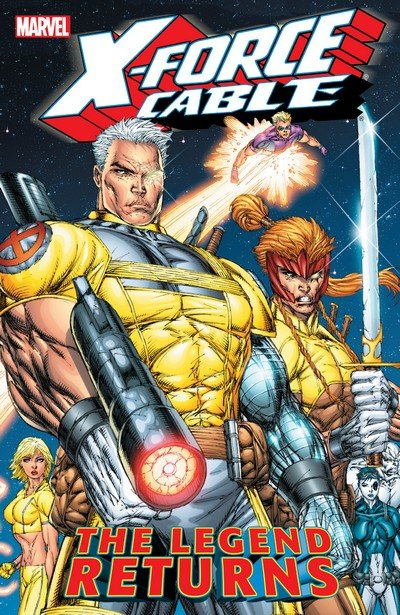 X-Force – Cable Vol. 1 – The Legend Returns (TPB) (2005)