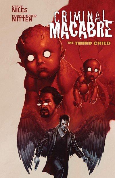 Criminal Macabre – The Third Child Vol. 1 (TPB) (2015)