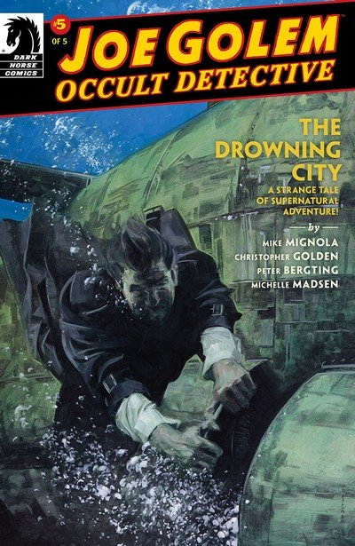 Joe Golem – Occult Detective – The Drowning City #5 (2019)
