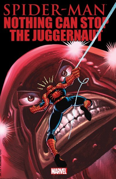 Spider-Man – Nothing Can Stop The Juggernaut (TPB) (2012)