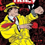 Dick Tracy – Dead or Alive #1 – 4 (2018-2019)