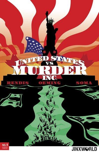 United States vs. Murder, Inc. #1 – 6 (2018-2019)