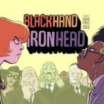 Blackhand Ironhead #1 – 4 (2017-2018)