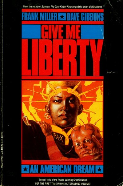 Give Me Liberty #1 – 4 (1990-1991)