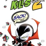 Spawn Kills Everyone Too #1 – 4 (2018-2019)