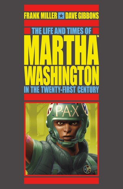 The Life and Times of Martha Washington in the Twenty-First Century (2017 – 2nd edition)