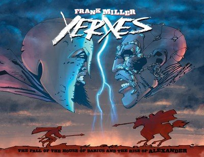 Xerxes – The Fall of the House of Darius and the Rise of Alexander (TPB) (2019)
