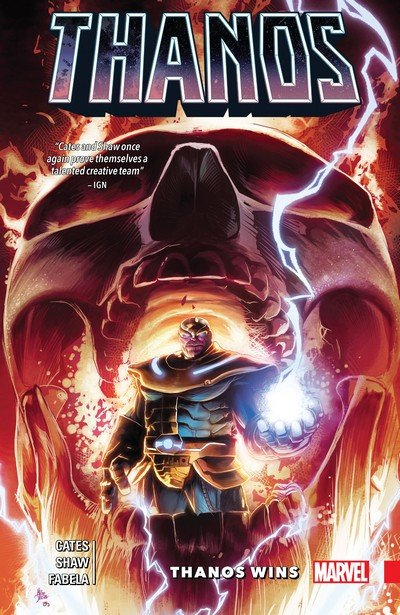 Thanos Wins by Donny Cates (2018)