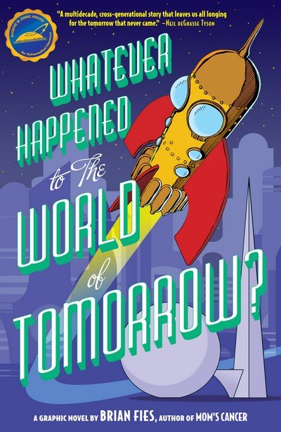 Whatever Happened To The World of Tomorrow (2009)