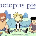 Octopus Pie Vol. 1 – 5 (2016-2017)