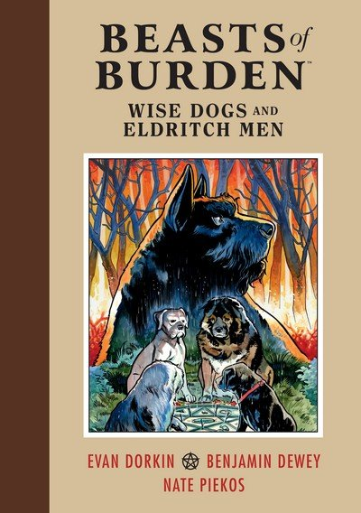 Beasts of Burden – Wise Dogs and Eldritch Men (TPB) (2019)