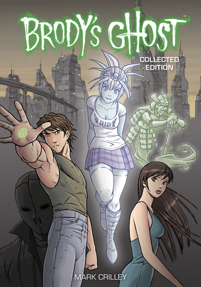 Brody's Ghost Collected Edition (2016)