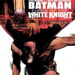 Batman – Curse Of The White Knight #1 (2019)