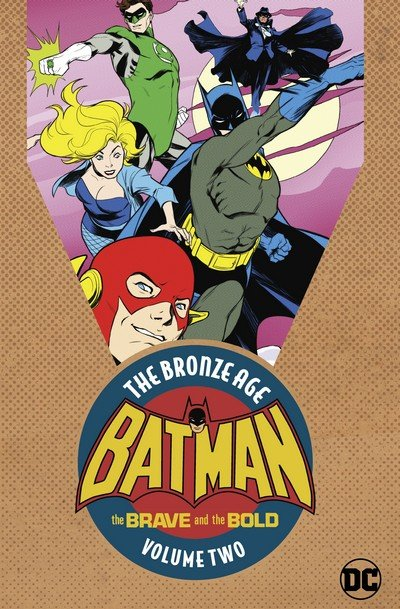 Batman in the Brave and the Bold – The Bronze Age Vol. 2 (2018)